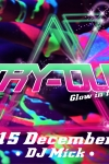 TRY-OUT, GLOW IN THE DARK PARTY Mfa Oelbroeck in sint Anthonis